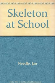 Skeleton at School