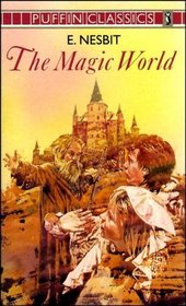 The Magic World (Puffin Classics)
