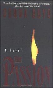 The Passion (Devoncroix Dynasty, Bk 1)