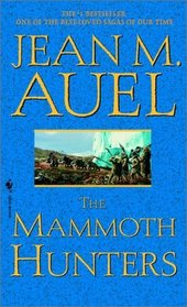 The Mammoth Hunters (Earth's Children, Bk 3)