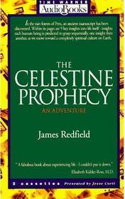 The Celestine Prophecy: An Adventure (Audio Cassette) (Abridged)