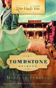 Love Finds You in Tombstone Arizona