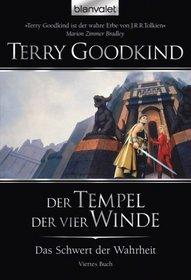 Der Tempel der vier Winde (Temple of the Winds) (Sword of Truth, Bk 4) (German Edition)