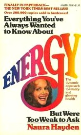Everything You've Always Wanted to Know About Energy, But Were Too Weak to Ask