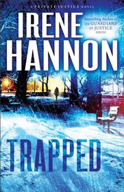 Trapped (Private Justice, Bk 2)
