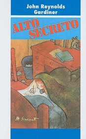 Alto Secreto (Spanish Edition)