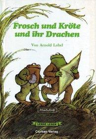 Frosch un Kr�te und ihr Drachen.  [Days with Frog and Toad]