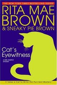 Cat's Eyewitness (Mrs Murphy, Bk 13)
