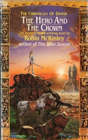 The Hero and the Crown (Orbit Books)