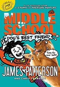 Middle School: Dog's Best Friend (Middle School Book)