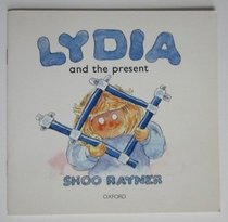 Lydia and the Present (Oxford Reading Tree)