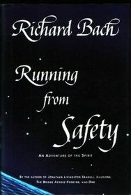 Running from Safety: An Adventure of the Spirit (Large Print)