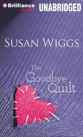 The Goodbye Quilt (Audio CD) (Unabridged)
