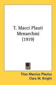 T. Macci Plauti Menaechmi (1919)