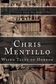Chris Mentillo: Weird Tales of Horror: