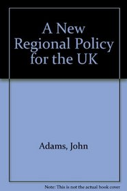 A New Regional Policy for the UK