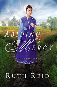 Abiding Mercy (Amish Mercies, Bk 1)