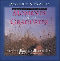 Moments for Graduates (Moments to Give)