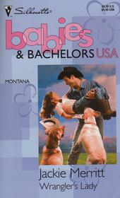 Wrangler's Lady (Babies & Bachelors USA: Montana)