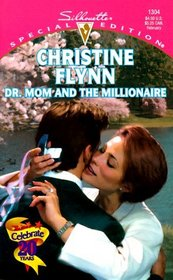 Dr. Mom and the Millionaire (Prescription: Marriage) (Silhouette Special Edition, No 1304)