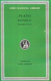 Plato: The Republic, Books 6-10 (Loeb Classical Library, No. 276)