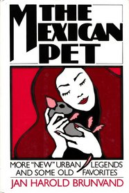 The Mexican Pet: More