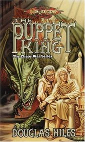 The Puppet King (Dragonlance: Chaos Wars, Bk 3)