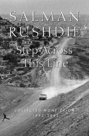 Step Across This Line : Collected Nonfiction 1992-2002