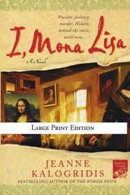 I, Mona Lisa (Large Print)
