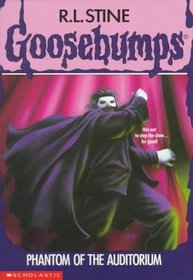 Phantom of the Auditorium (Goosebumps, No 24)