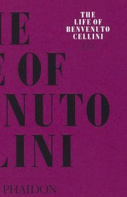 The Life of Cellini (Arts  Letters)