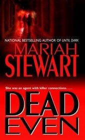 Dead Even (Dead, Bk 3)