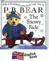 The Snowy Ride (P.B. Bear)