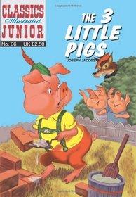 The Three Little Pigs (Classics Illustrated Junior)