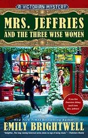 Mrs. Jeffries and the Three Wise Women (Mrs. Jeffries, Bk 36)