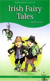 Irish Fairy Tales (Wordsworth Children's Classics) (Wordsworth Children's Classics)