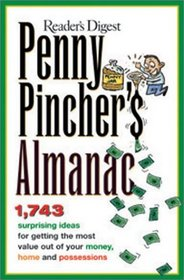 Penny Pincher's Almanac : Hints & Tips on Living Well for Less