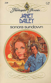 Sonora Sundown (Harlequin Presents, No 239)