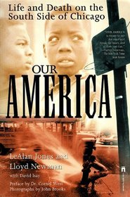 Our America (Illinois):  Life and Death on the South Side of Chicago