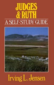 Judges & Ruth: A Self-Study Guide (Bible Self-Study Guides Series)
