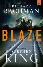 Blaze: A Posthumous Novel