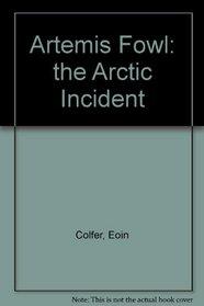 The Arctic Incident: The Arctic Incident (Artemis Fowl)