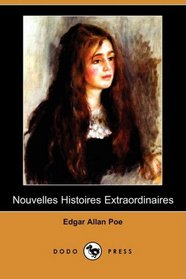 Nouvelles Histoires Extraordinaires (Dodo Press) (French Edition)
