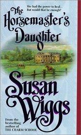 The Horsemaster's Daughter (Calhoun Chronicles, Bk 2)