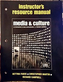 Instructor's Resource Manual Media & Culture Third Edition