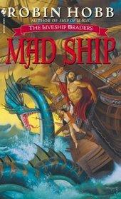 Mad Ship (Liveship Traders, Bk 2)
