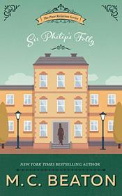 Sir Philip's Folly (Poor Relation Series, book 4)