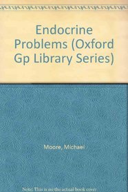 Endocrine Problems (Oxford General Practice)