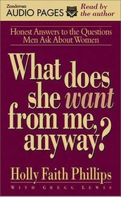 What Does She Want from Me, Anyway? Audio