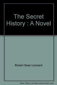 The Secret History : A Novel